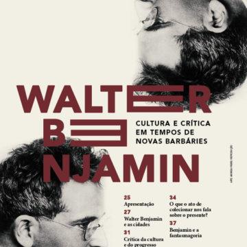 Capa dossiê 245_Walter Benjamin em tempos de novas barbáries