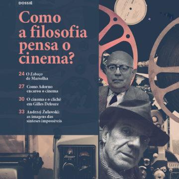 dossiê cult 247_como a filosofia pensa o cinema?
