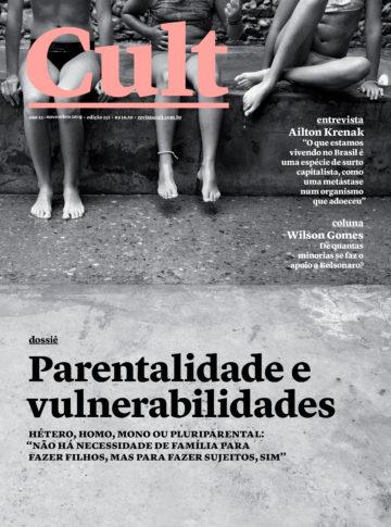 Parentalidade e vulnerabilidades - Cult 251 - Novembro 2019